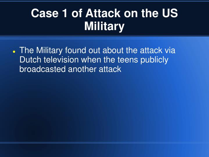 Case 1 of Attack on the US Military