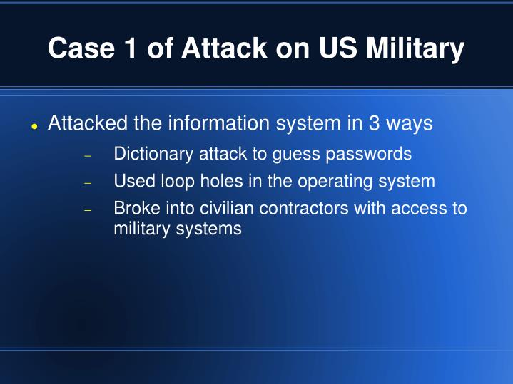 Case 1 of Attack on US Military