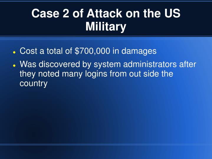 Case 2 of Attack on the US Military