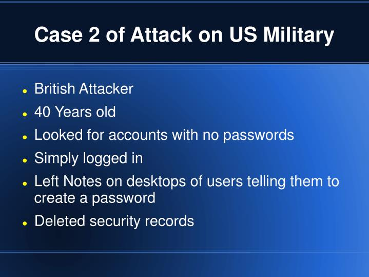 Case 2 of Attack on US Military