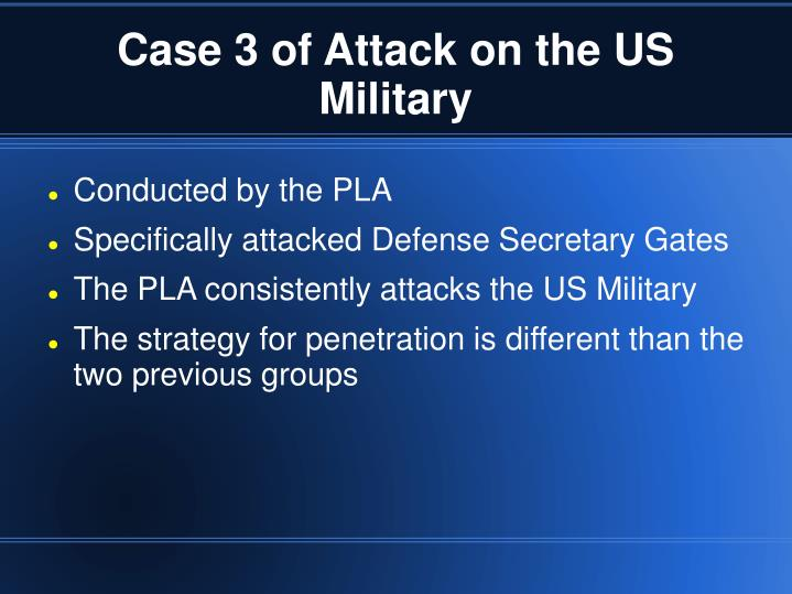 Case 3 of Attack on the US Military