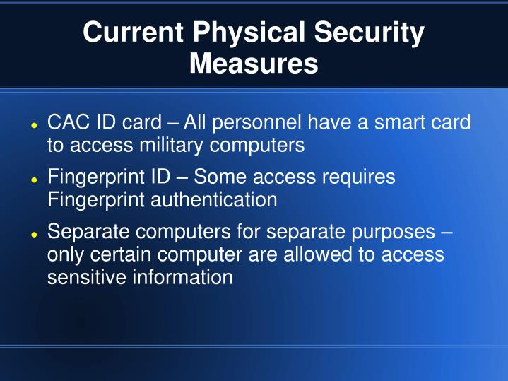 Current Physical Security Measures