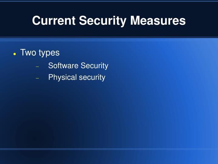 Current Security Measures