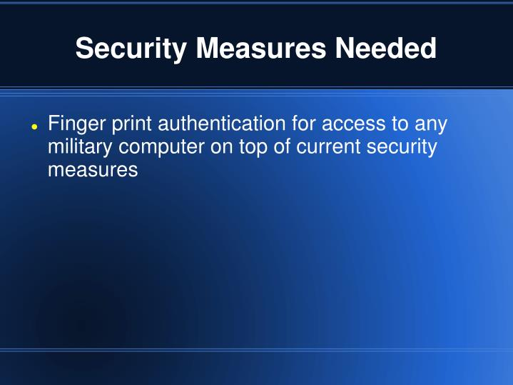 Security Measures Needed