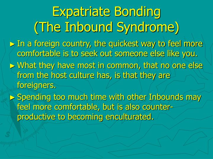 Expatriate Bonding