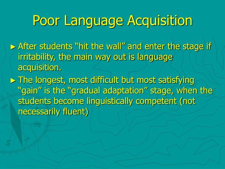 Poor Language Acquisition