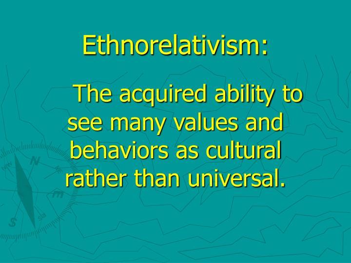 Ethnorelativism:
