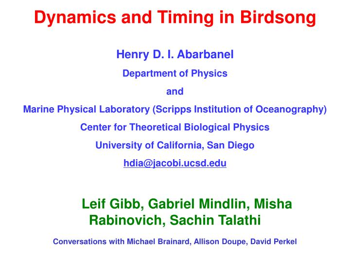 Dynamics and Timing in Birdsong