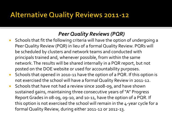 Alternative Quality Reviews 2011-12