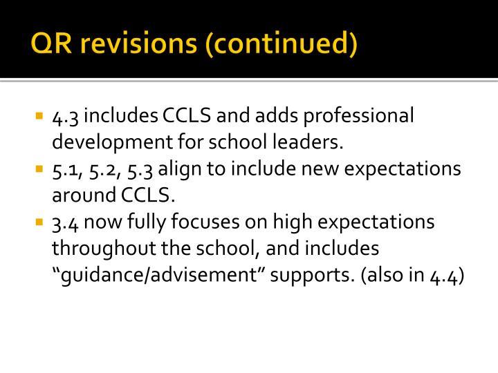 QR revisions (continued)