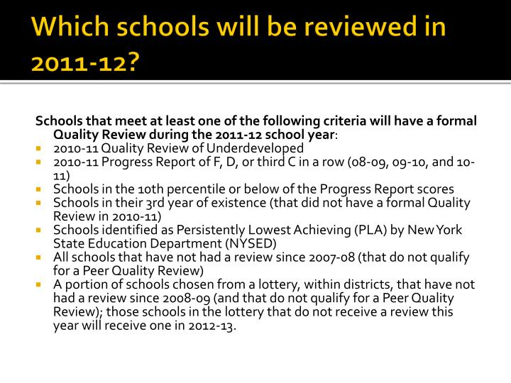 Which schools will be reviewed in 2011-12?