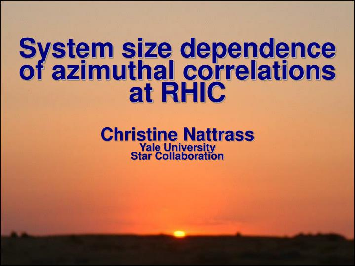 System size dependence of azimuthal correlations at RHIC