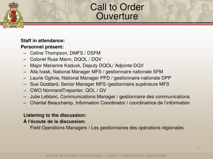 Call to order ouverture