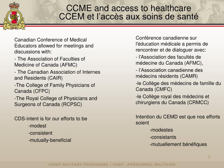 CCME and access to healthcare