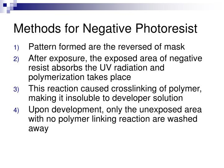 Methods for Negative Photoresist