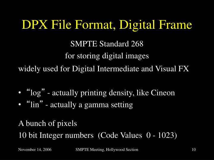 DPX File Format, Digital Frame