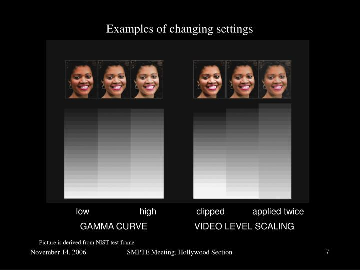 Examples of changing settings