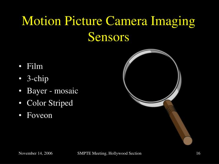 Motion Picture Camera Imaging Sensors