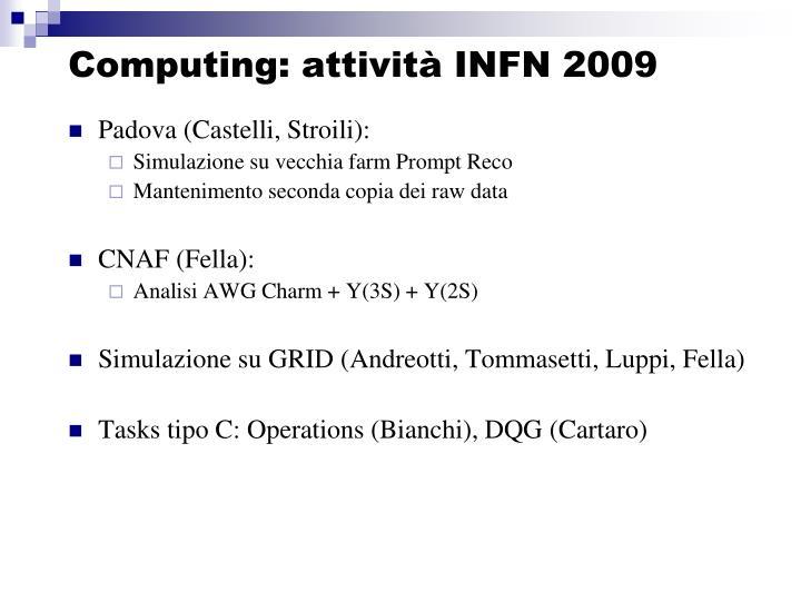 Computing: attività INFN 2009