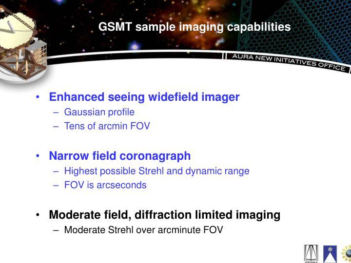 GSMT sample imaging capabilities