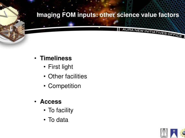 Imaging FOM inputs: other science value factors