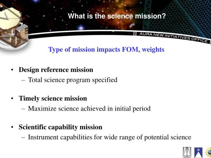 What is the science mission?