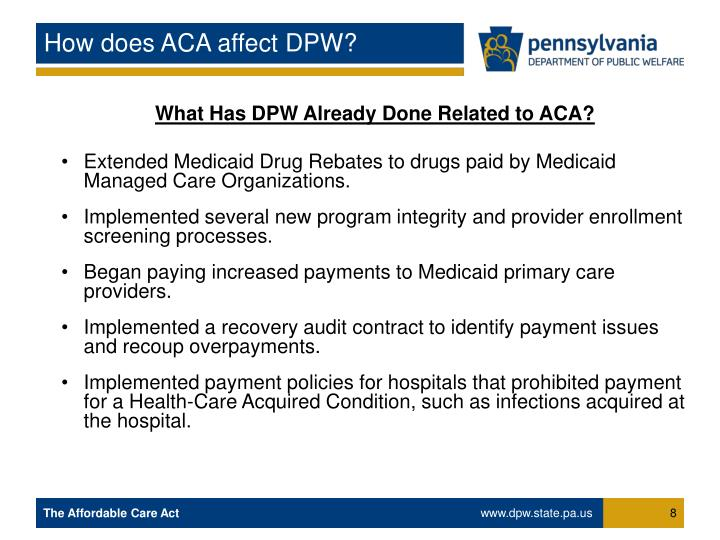 How does ACA affect DPW?