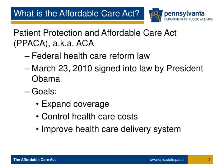 What is the Affordable Care Act?