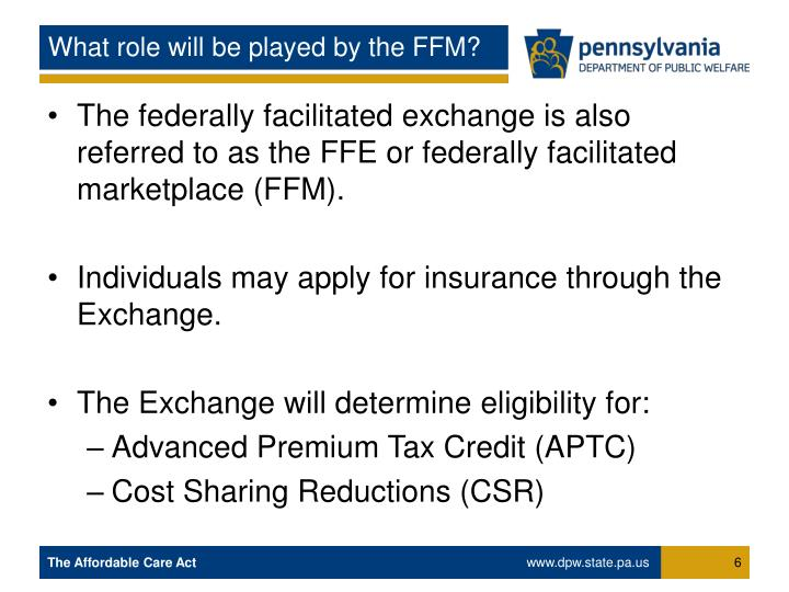 What role will be played by the FFM?