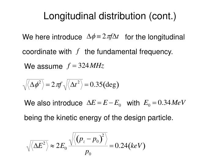 Longitudinal distribution (cont.)