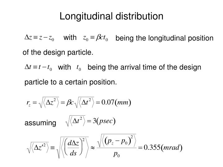 Longitudinal distribution