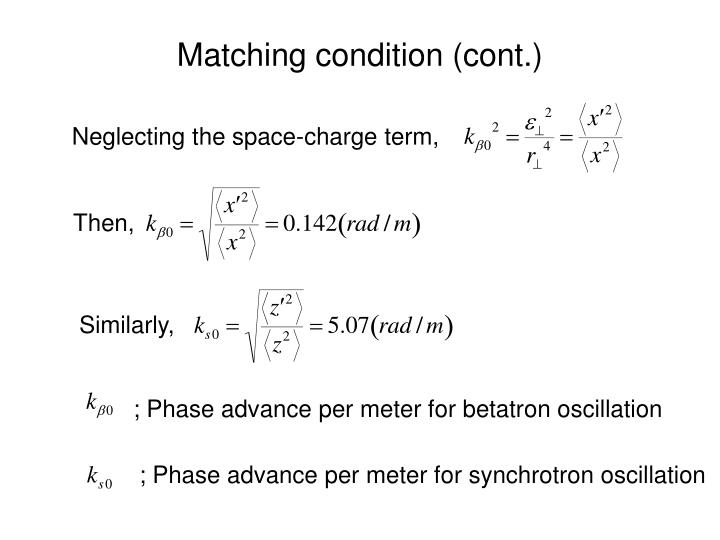 Matching condition (cont.)