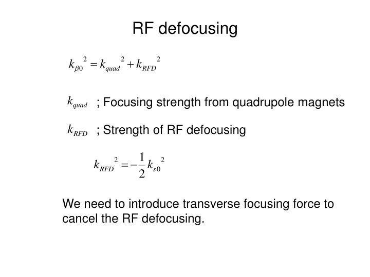 RF defocusing