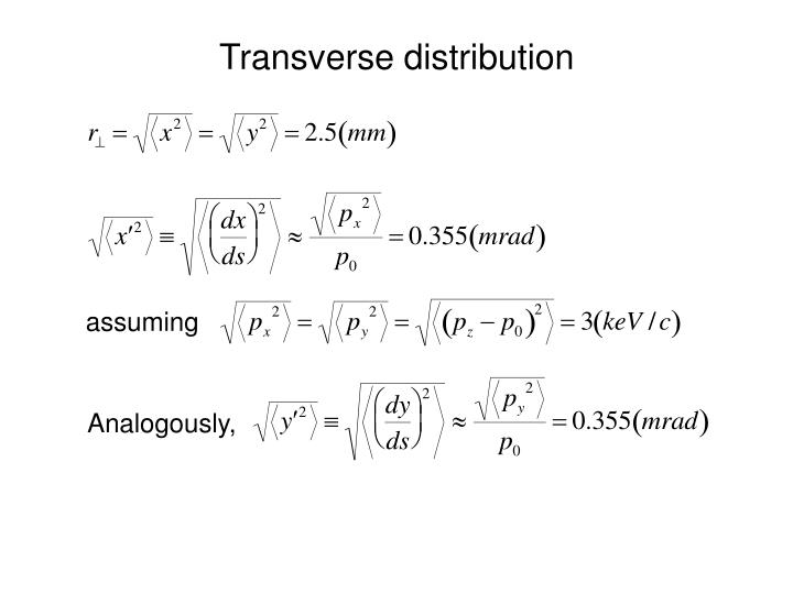 Transverse distribution