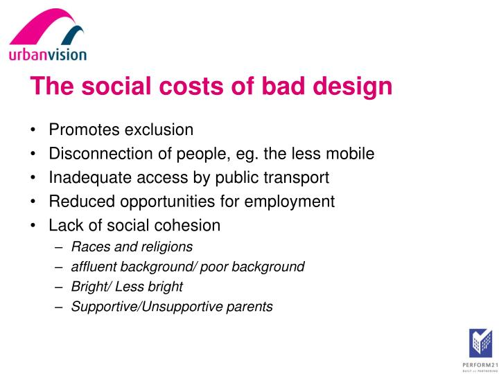 The social costs of bad design
