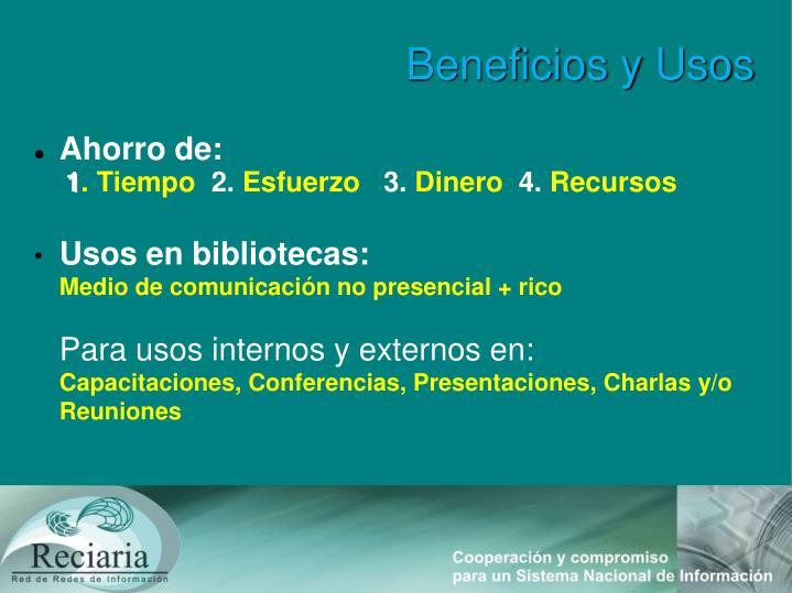 Beneficios y Usos