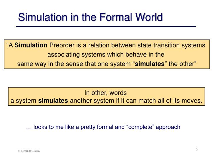Simulation in the Formal World