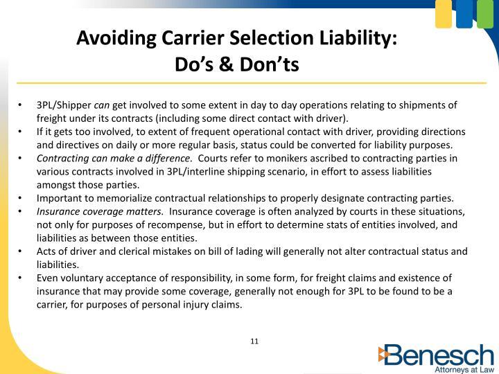 Avoiding Carrier Selection Liability: