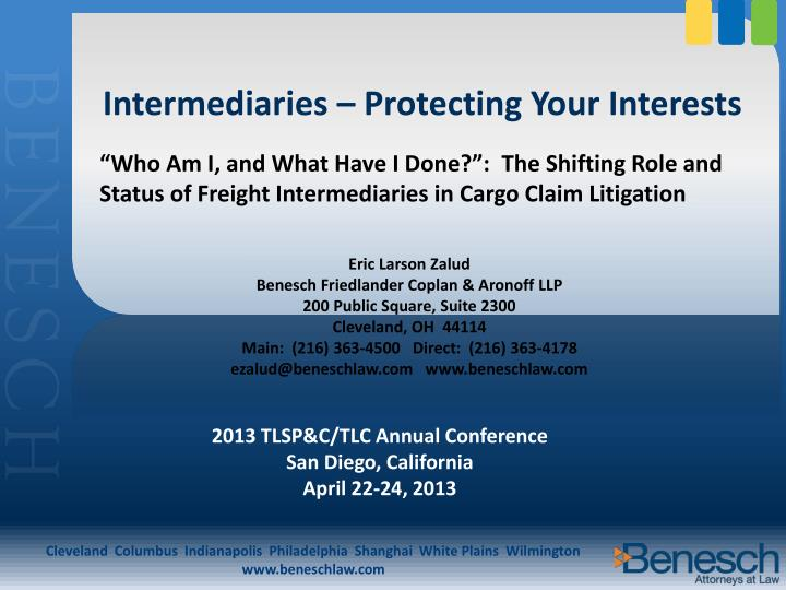 Intermediaries protecting your interests
