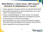 mach mold inc v clover assocs 383 f supp 2d 1015 n d ill 2005 brokers as carriers1