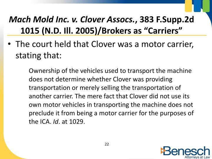 Mach Mold Inc. v. Clover Assocs.