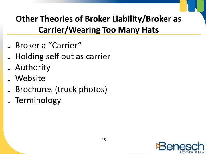 Other Theories of Broker Liability/Broker as Carrier/Wearing Too Many Hats