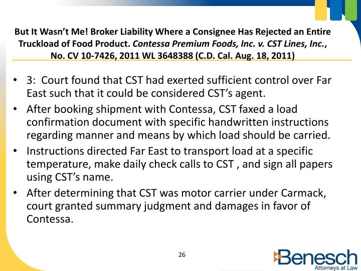 But It Wasn't Me! Broker Liability Where a Consignee Has Rejected an Entire Truckload of Food Product.