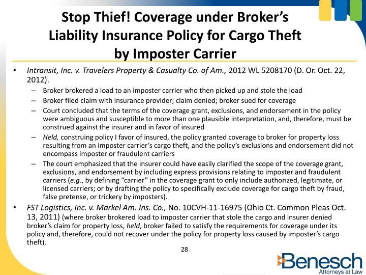 Stop Thief! Coverage under Broker's