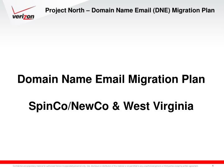 Project north domain name email dne migration plan