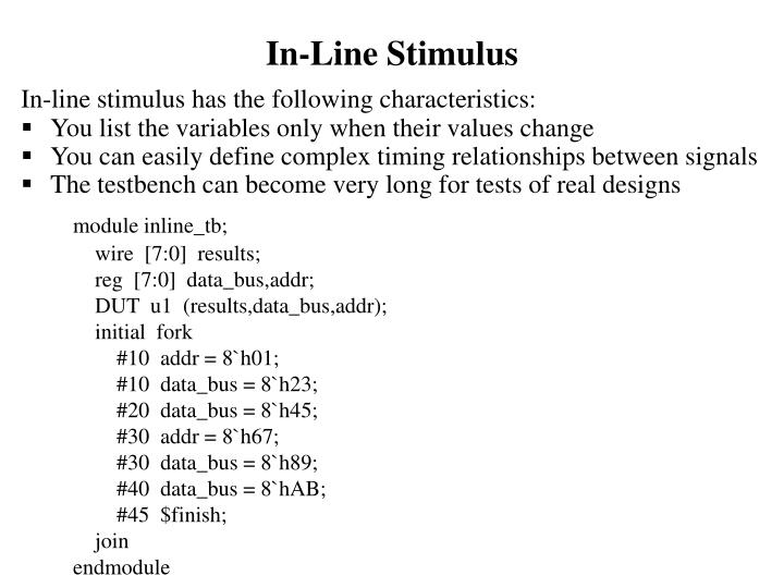 In-Line Stimulus