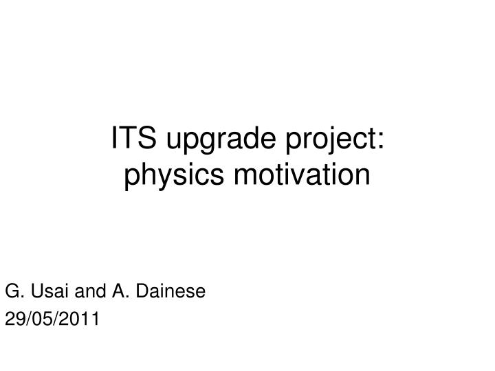 Its upgrade project physics motivation