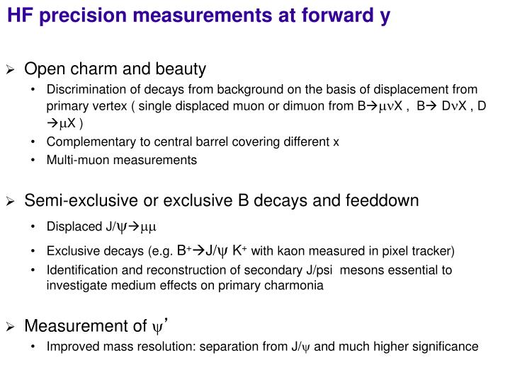 HF precision measurements at forward y