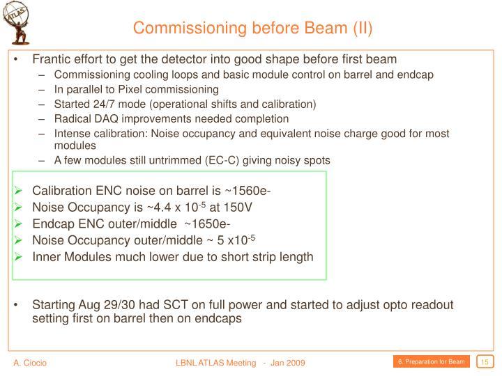 Commissioning before Beam (II)