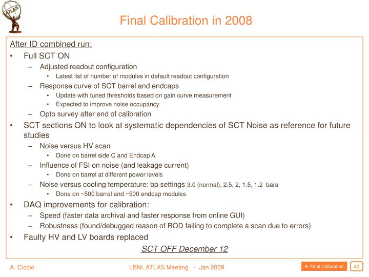 Final Calibration in 2008